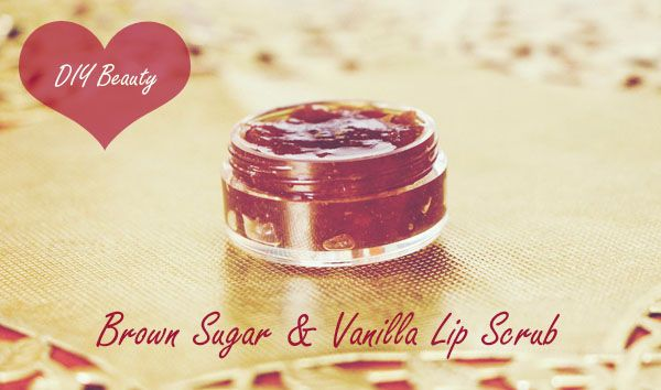 DIY Beauty: Brown Sugar & Vanilla Lip Scrub I love this lip scrub. It's super easy to make and it doesn't matter if you accidentally swallow it!