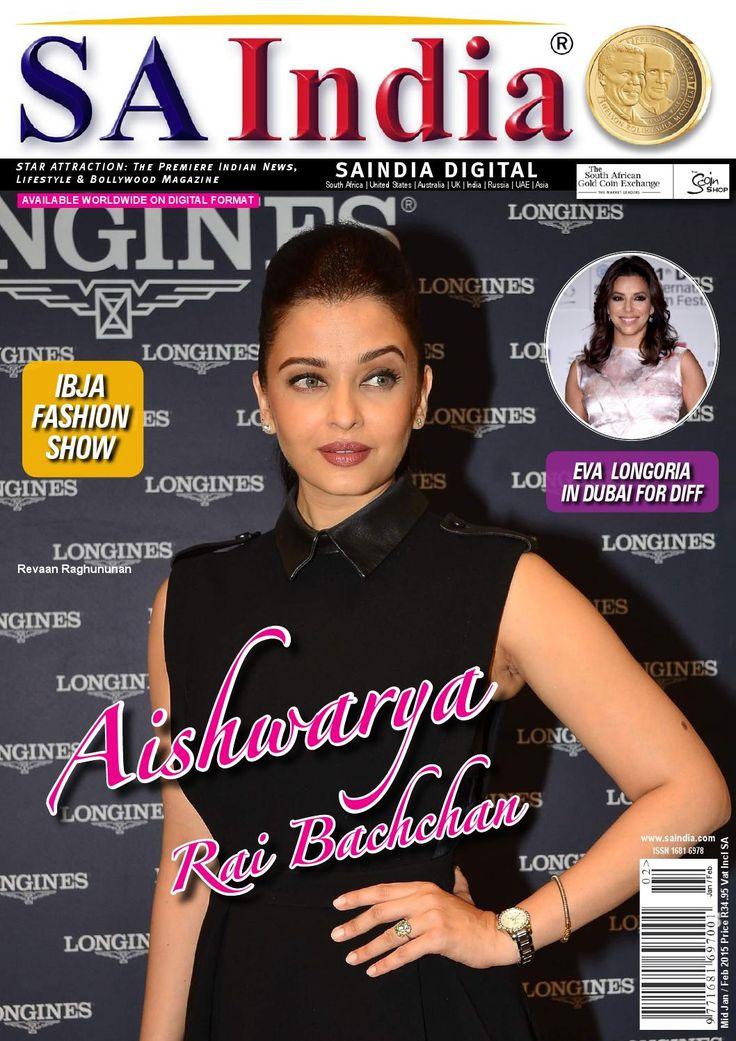 SAINDIA mid JAN FEB 2015  SAIndia is the premiere Indian News, Fashion, Lifestyle and Bollywood magazine. In this issue Aishwarya Rai Bachchan, PETA, IBSA Fashion Show, gossip and much more...