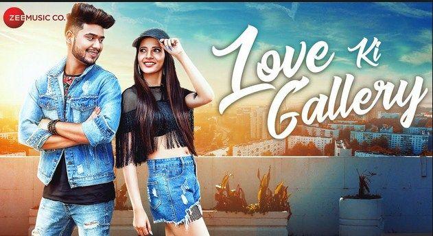 Love Ki Gallery By Badal Bhardwaj Full Song Download Music Videos Music Photo Music