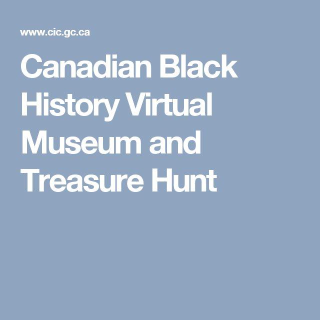 Canadian Black History Virtual Museum and Treasure Hunt