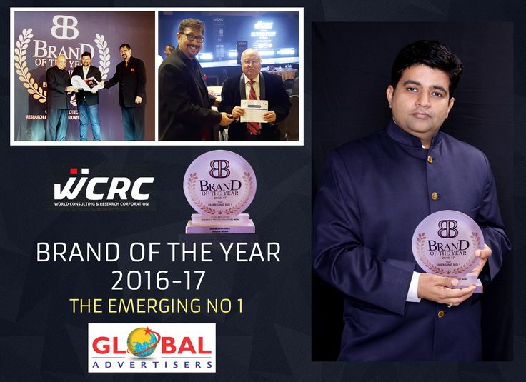 Global Advertisers gets Brand of The Year 2016 -17 Emerging No.1 Award Organised by #WCRC-The Summit. #OutdorMediaPartners #AwardWinners