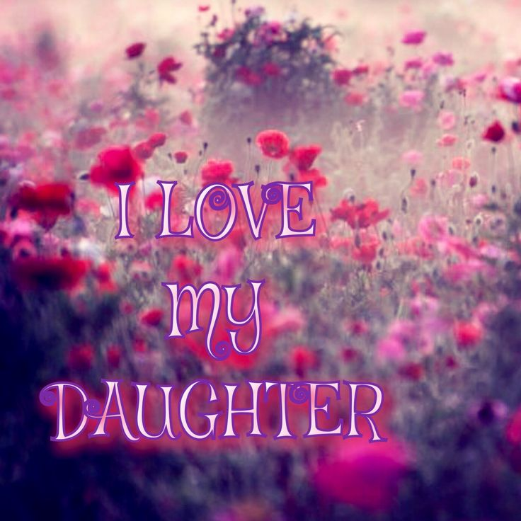 How I Love My Daughter Quotes: 25+ Best Baby Girl Quotes On Pinterest