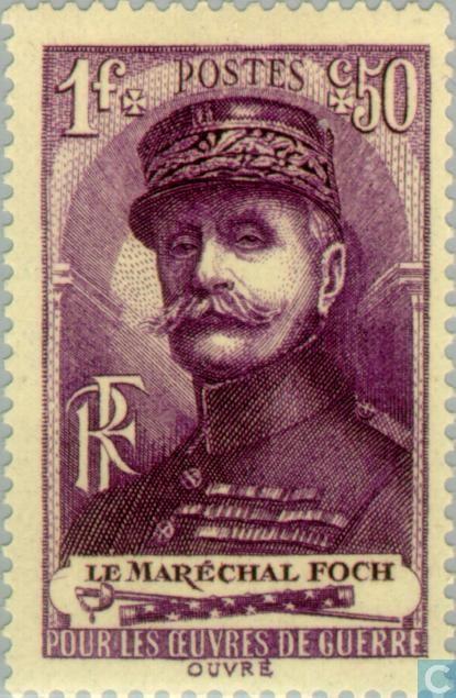 Francia 1940 - Ferdinand Foch fue un Mariscal francés y Comandante en Jefe de los Ejércitos Aliados durante la Primera Guerra Mundial