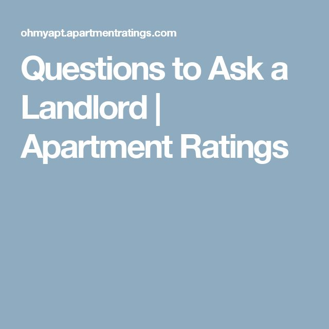 Questions To Ask A Landlord | Apartment Ratings