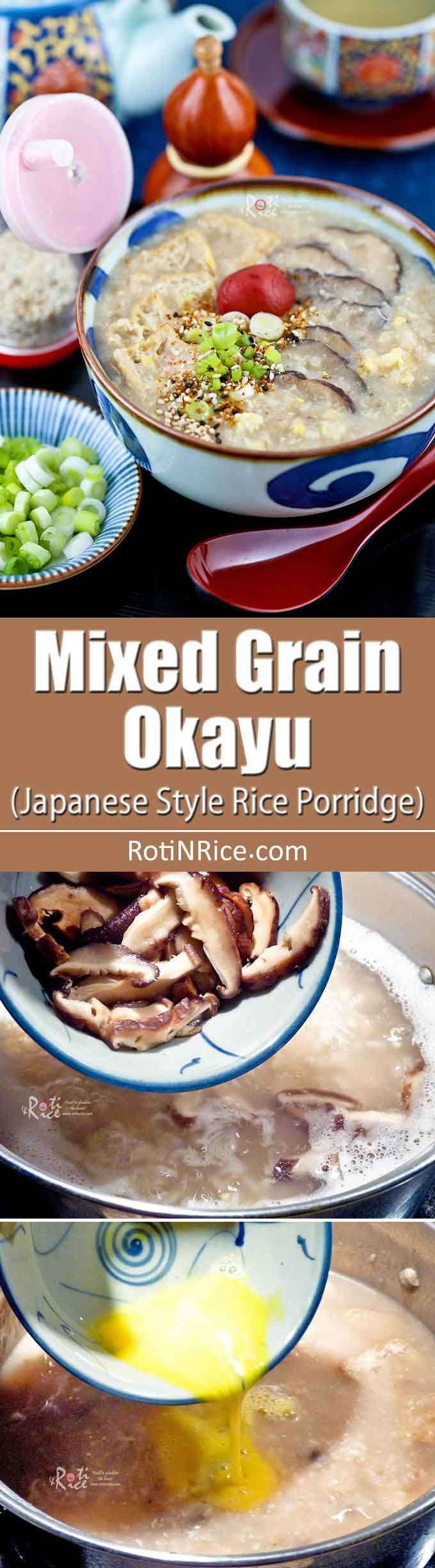 Nutritious and delicious Mixed Grain Okayu with brown rice, buckwheat groats, mushrooms, and tofu puffs. Makes a satisfying and tasty breakfast. | RotiNRice.com
