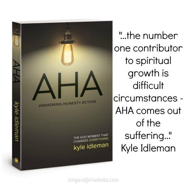 AHA: Awakening. Honesty. Action by Kyle Idleman