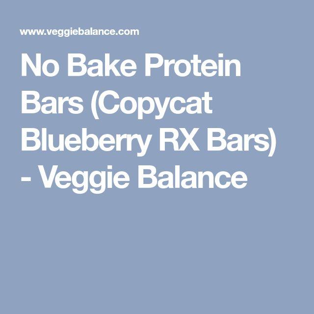 No Bake Protein Bars (Copycat Blueberry RX Bars) - Veggie Balance