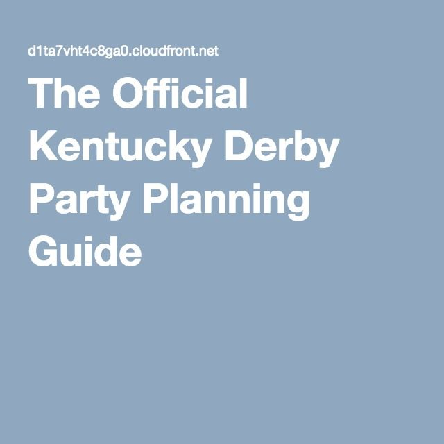 The Official Kentucky Derby Party Planning Guide 2016