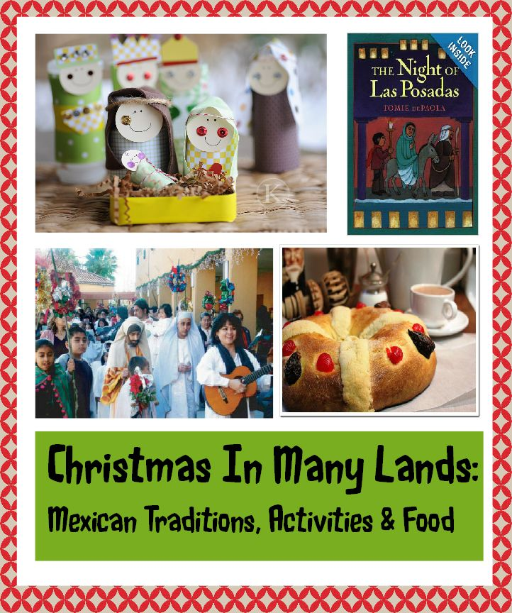 Mexican Christmas Traditions, Food & Activities - Perfect for your kids to discover about the posadas, three kings day and our yummy food.