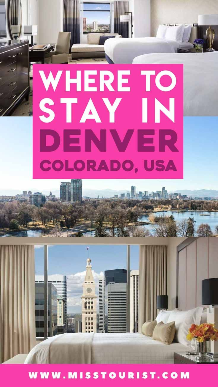 Where To Stay In Denver Your Ultimate Guide For The Best Areas And Hotels Denver Colorado Hotels Best Hotels In Denver Denver Hotels