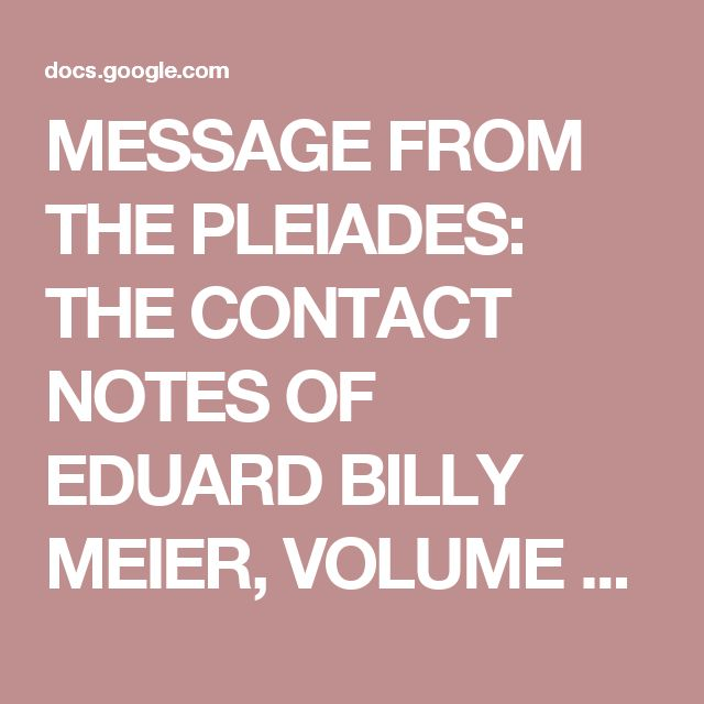 Book PDF download: Vol 1, MESSAGE FROM THE PLEIADES: THE CONTACT NOTES OF EDUARD BILLY MEIER, VOLUME 1 BY WENDELLE C. STEVENS