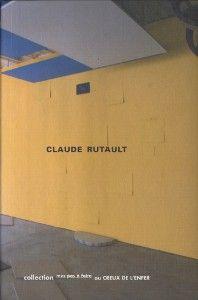 Claude Rutault // Au creux de l'enfer
