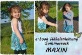 E-Book, Sommerrock + Maxin + Strandrock / Häkelrock für alle Größen