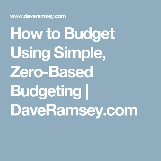 How to Budget Using Simple, Zero-Based Budgeting DaveRamsey - dave ramsey zero based budget spreadsheet