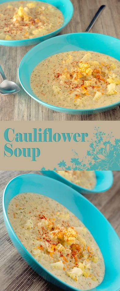 Cauliflower Soup Recipe: Cauliflower soup is the ultimate hearty ...