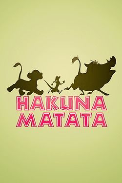 The Lion King motto.....may have been the only thing we took away from that movie