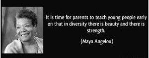 Popular Maya Angelou Quotes on Diversity