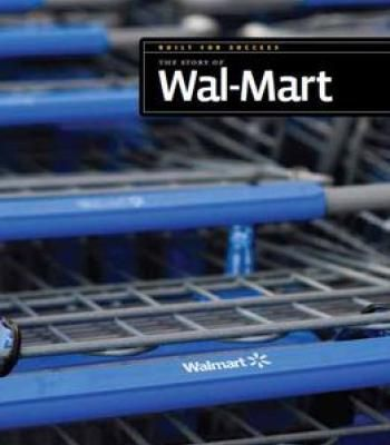 The Story Of Wal-Mart (Built For Success) By Sara Gilbert PDF