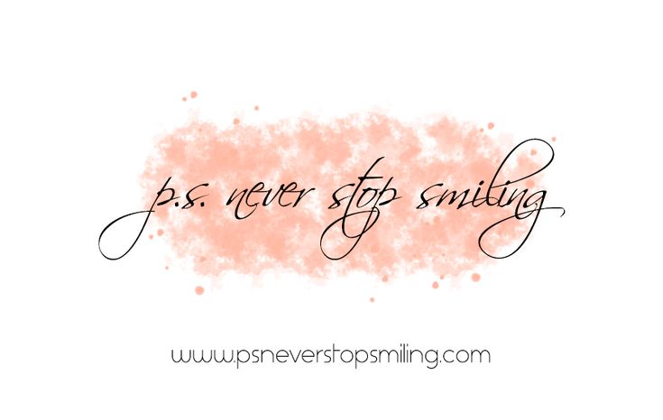 P.S. Never Stop Smiling new banner!