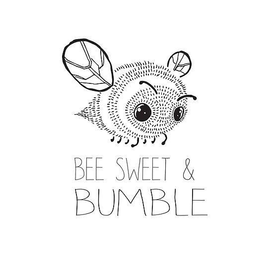 Bee Sweet and Bumble. Cute Bee saying.