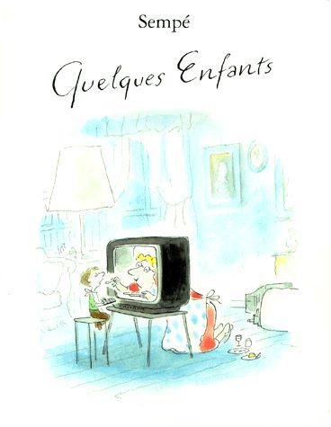 ¤ Sempé. cover of 'Quelques enfants' book.