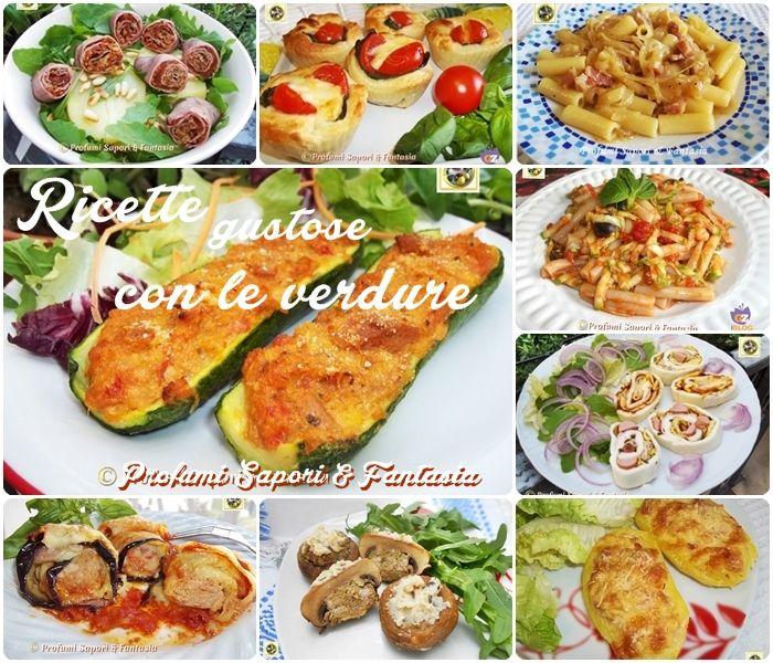 Ricette gustose con le verdure   Raccolta di ricette