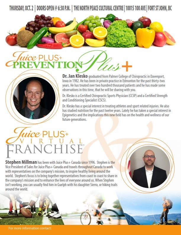 Dr. Jan Klesko and Stephen Millman will be joining you this Thursday, October 2 2014 for both a Juice PLUS+ Prevention Plus and Juice PLUS+ Virtual Franchise Event!  Inspiring Healthy Living! #JPCANADA