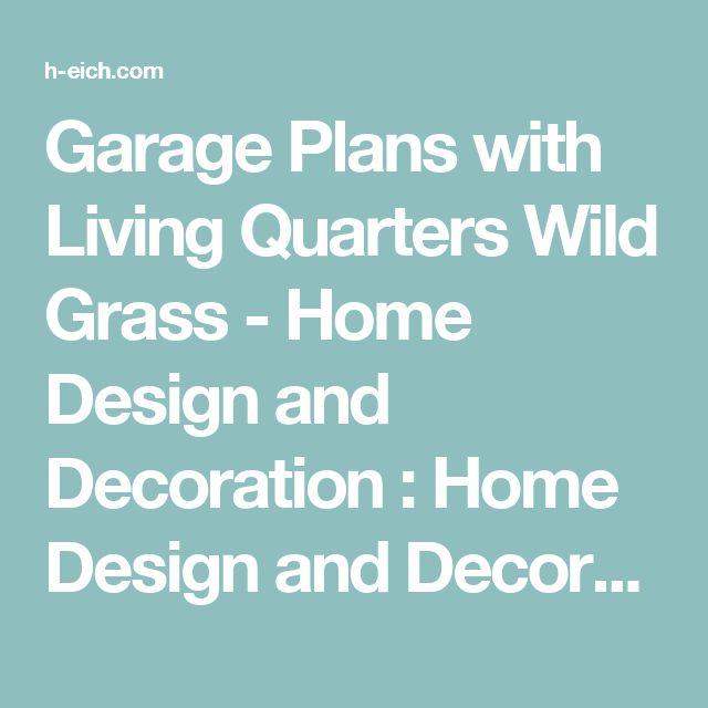 Garage Plans With Living Quarters Wild Grass