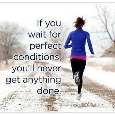 Right!Fit, Remember This, Inspiration, Quotes, Motivation, So True, Health, Perfect Conditioning, Cold Weather