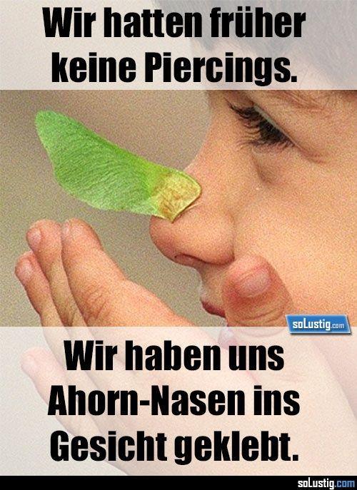 Wir hatten früher keine Piercings – #ahorn #gesicht #kindheit #kindheitserinn… – Katharina Weber