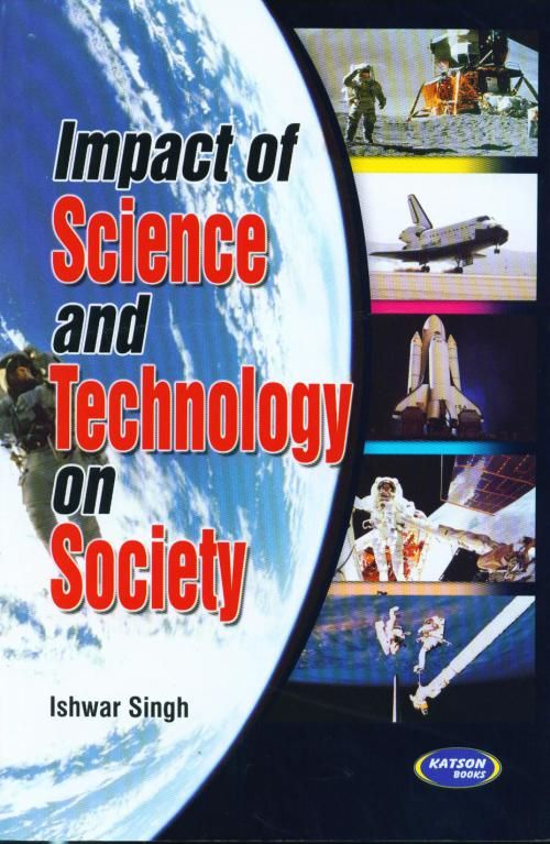 impact of science and technology on society