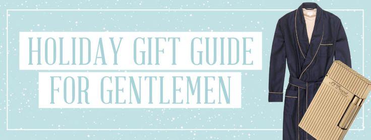 Holiday Gift Guide for Gentlemen I