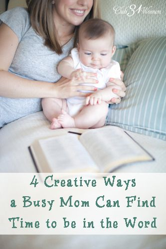 Are you a busy mom who finds it challenging to find the time to read the Bible? Here are 4 creative ways to enjoy that much-needed, renewing time in the Word. 4 Creative Ways a Busy Mom Can Find Time to be in the Word
