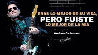 Frases de Andrés Calamaro. (Facebook)
