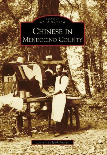 Chinese in Mendocino County (CA) (Images of America) (Images of America (Arcadia Publishing)) by Lorraine Hee-Chorley. Save 22 Off!. $17.15. Series - Images of America (Arcadia Publishing). Author: Lorraine Hee-Chorley. Publisher: Arcadia Publishing (February 2, 2009)