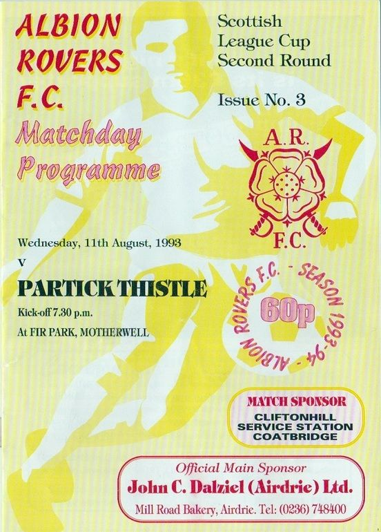 Albion Rov 1 Partick Th. 11 in Aug 1993 at Fir Park, Motherwell. The programme cover for the Scottish League Cup 2nd Round tie.