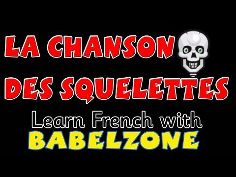 BABELZONE - La chanson des squelettes - Teach French with LCF Clubs - YouTube