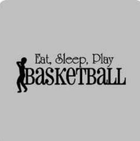 This is so true!:) Basketball is my life!