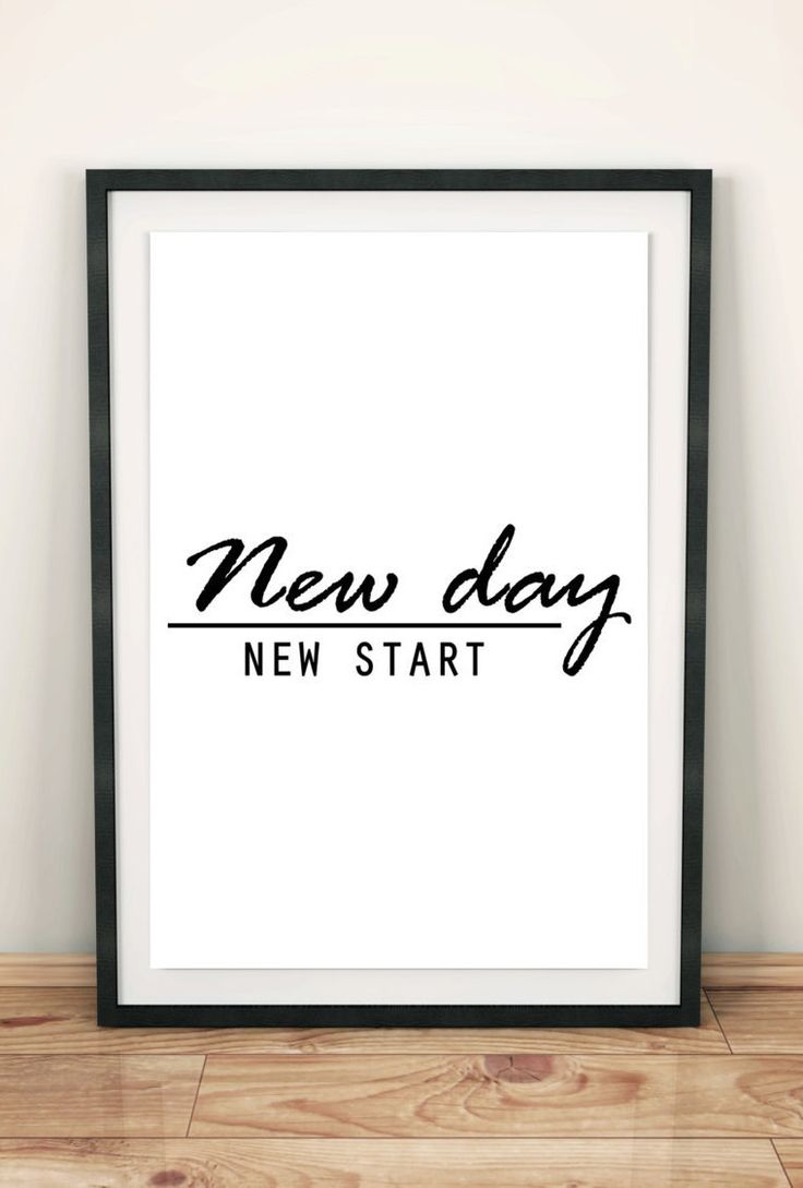 Best 25 New Day Ideas On Pinterest New Day Quotes Work