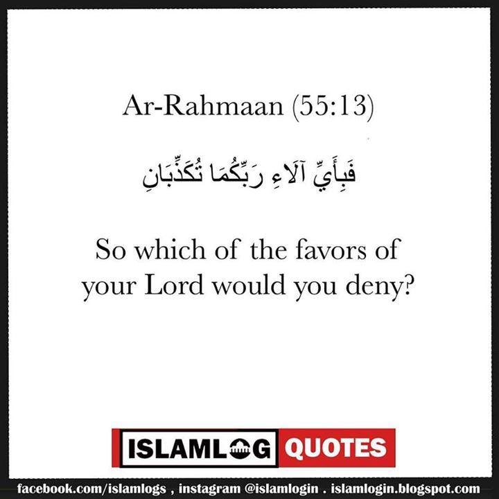 #Quote from the #Holy #Quran #Ar-Rahmaan (55:13) # فبأي آلاء ربكما تكذبان # Fabiayyi alai rabbikuma tukaththibani # So which of the favors of your Lord would you deny? #Assalamu alaykum .  follow me @islamlogin .  Please #tag this photo to your friends .  #Repost this post .  follow my personal account @hamras6 .  follow my second Islamic account @islam_log .  #islam #muslim #allah #photo #sunnah #dawah #follow #deen #quran #prophet #muhammed #hamras #musliman #muslimah #blog #blogger #halal…