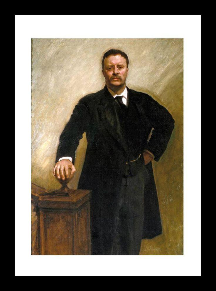 President THEODORE ROOSEVELT 8x10 Presidential PORTRAIT Teddy TR Rough Rider    eBay