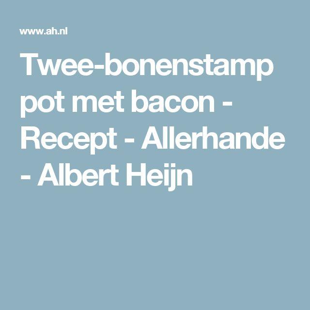 Twee-bonenstamppot met bacon - Recept - Allerhande - Albert Heijn