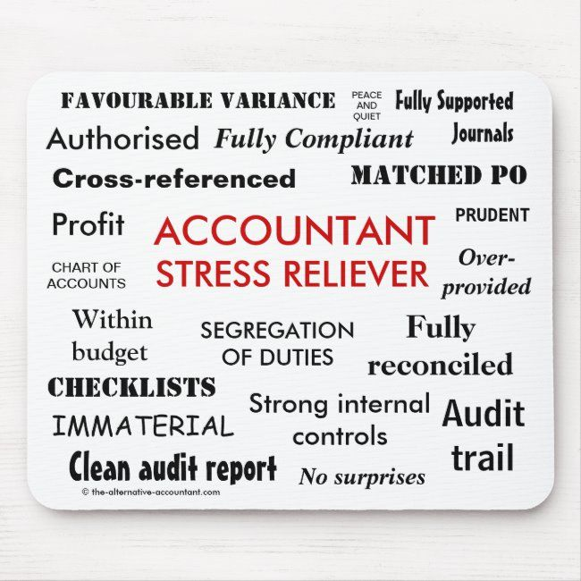 Accountant Stress Reliever Stress Manager Mouse Pad Zazzle Com How To Relieve Stress Accounting Humor Stress