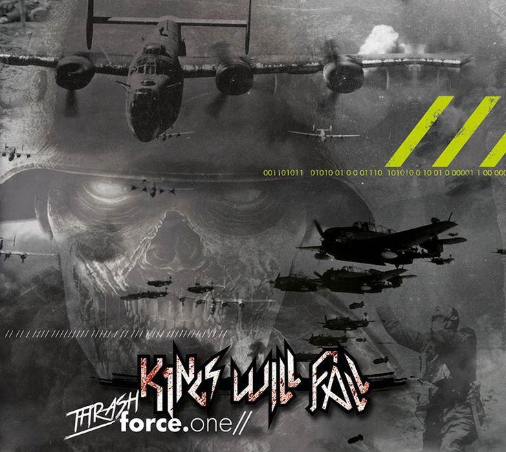 "KINGS WILL FALL - debut album ""Thrash Force.One"", 2017 (South-Tyrol, Italy) .: THRASH METAL :."