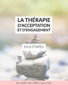 La méthode ACT (thérapie d'acceptation et d'engagement) - Les défis des filles zen