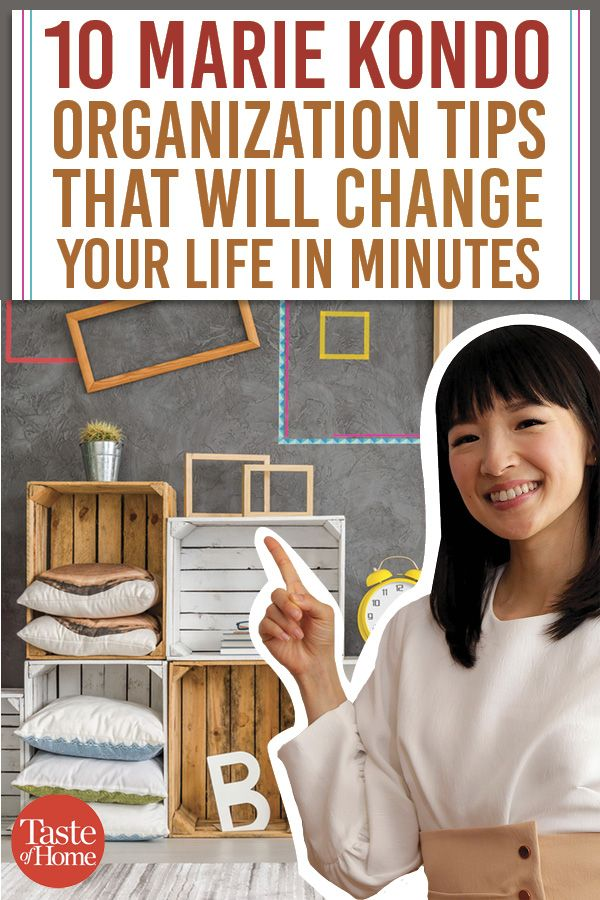 10 Organizing Tips from Marie Kondo That Will Change Your Life in Minutes