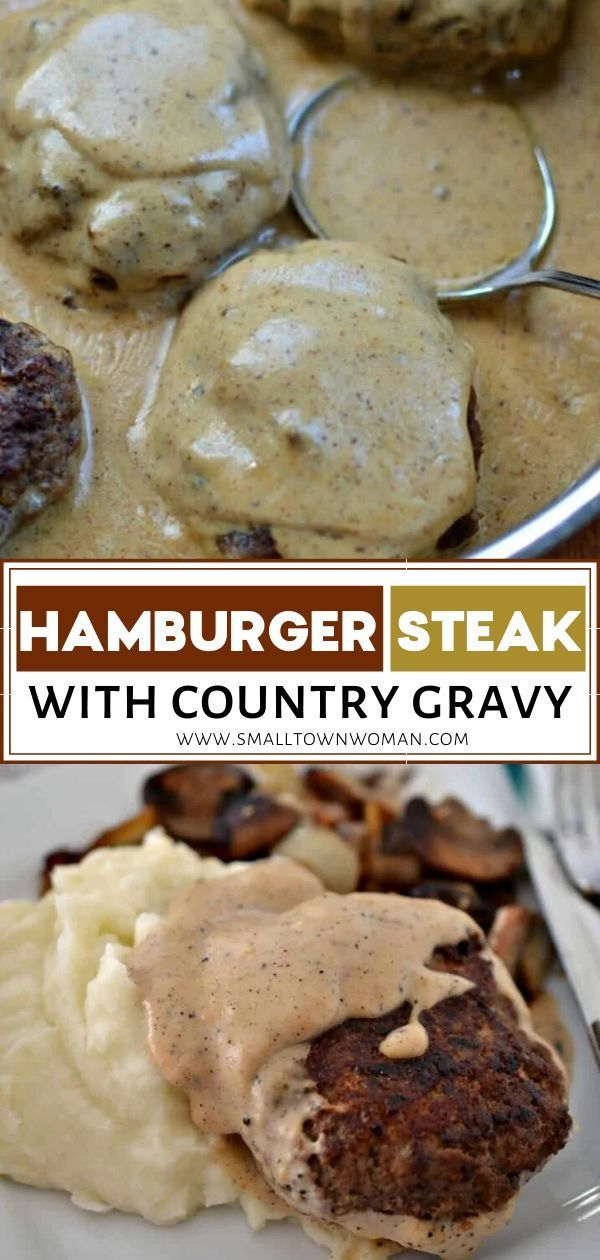 Hamburger Steak With Country Gravy In 2020 Hamburger Steak Quick Ground Beef Recipes Comfort Food Recipes Dinners