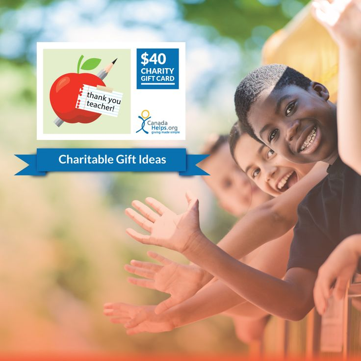 With another school year coming to a close, say thank you to an inspiring teacher with a CanadaHelps Charity Gift Card. You chose the value and delivery method, and your recipient chooses which cause to support. Give the gift of giving.