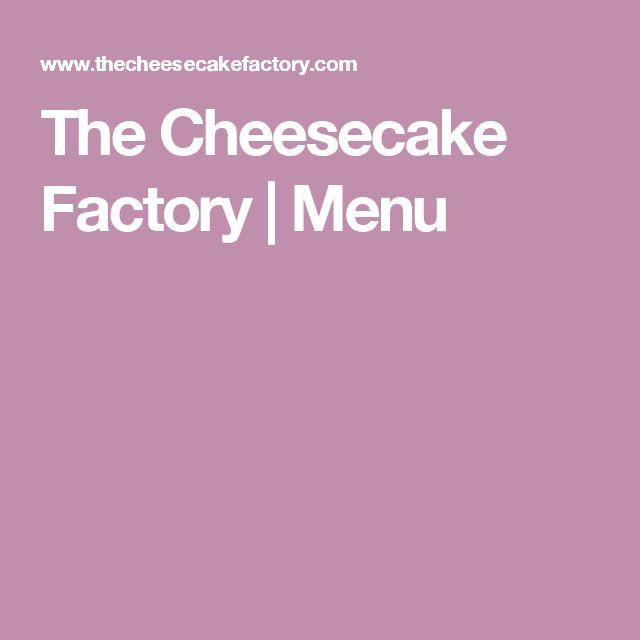 The Cheesecake Factory | Menu