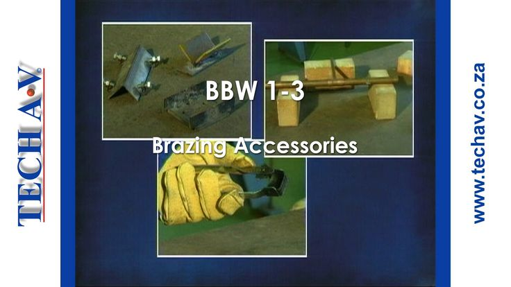 Brazing & Braze Welding Part 3 of 8